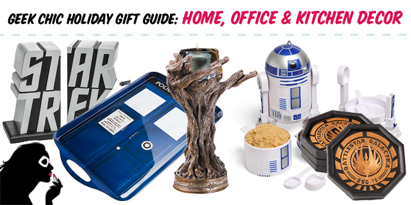 Geek Chic Holiday Gift Guide Home Office Amp Kitchen Decor